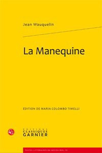 Jean Wauquelin - La Manequine.