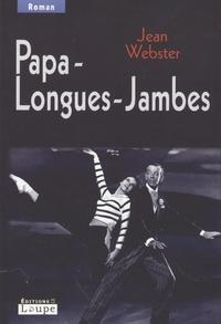 Jean Webster - Papa-Longues-Jambes.