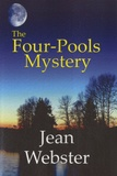 Jean Webster - The Four-Pools Mystery.