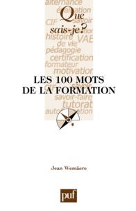 Jean Wemäere - Les 100 mots de la formation.