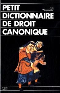 Jean Werckmeister - Petit dictionnaire de droit canonique.