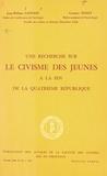 Jean William Lapierre et Georges Noizet - Une recherche sur le civisme des jeunes à la fin de la Quatrième République.