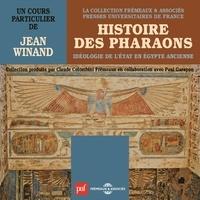 Jean Winand - Histoire des Pharaons - Idéologie de l'état en Egypte ancienne.