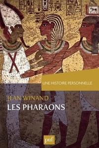 Jean Winand - Une histoire personnelle des pharaons.