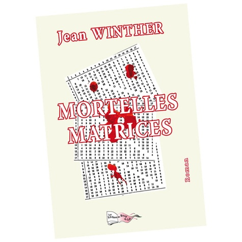 Jean Winther - Mortelles matrices.