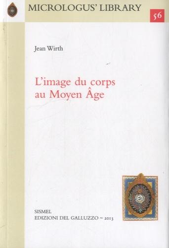 L'image du corps au Moyen Âge