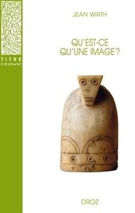 Jean Wirth - Qu'est-ce qu'une image ?.