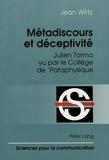 Jean Wirtz - Métadiscours et déceptivité. - Julien Torma vu par le Collège de Pataphysique.