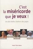 Jean XXIII et  Paul VI Pape - C'est la miséricorde que je veux !.