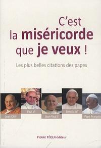 Jean XXIII et  Paul VI - C'est la miséricorde que je veux !.