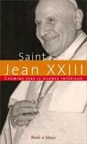 Jean XXIII - Chemins vers le silence intérieur avec Jean XXIII.