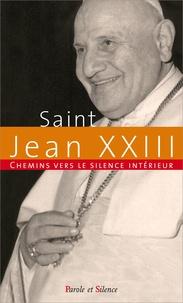 Chemins vers le silence intérieur avec Jean XXIII.pdf