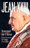 Jean XXIII Pape - Journal de l'âme - Dans le secret des jours d'un pape.