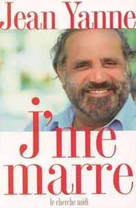 Jean Yanne - J'me marre.