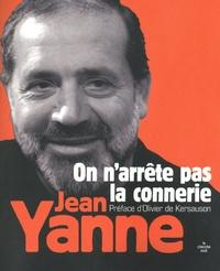 Jean Yanne - On n'arrête pas la connerie.
