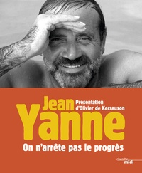 Jean Yanne - On n'arrête pas le progrès.