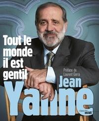 Jean Yanne - Tout le monde il est gentil.