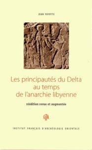 Jean Yoyotte - LesprincipautésduDeltaautempsdel'anarchielibyenne.