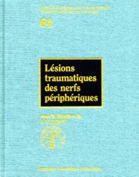 Jean-Yves Alnot et  Collectif - Lésions traumatiques des nerfs périphériques.