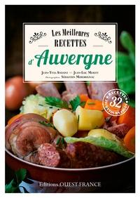 Jean-Yves Andant et Jean-Luc Mouty - Les meilleures recettes d'Auvergne.