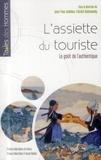 Jean-Yves Andrieux et Patrick Harismendy - L'assiette du touriste - Le goût de l'authentique.