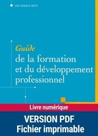 Jean-Yves Arrivé et Edmond Marc - Guide de la formation et du développement professionnel.