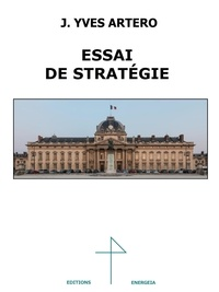 Jean-Yves Artero - Essai de stratégie.