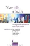 Jean-Yves Authier et Vincent Baggioni - D'une ville à l'autre - La comparaison internationale en sociologie urbaine.