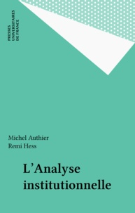 Jean-Yves Authier et Remi Hess - L'analyse institutionnelle.