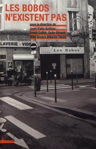 Jean-Yves Authier et Anaïs Collet - Les bobos n'existent pas.