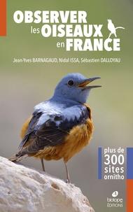 Jean-Yves Barnagaud et Nidal Issa - Observer les oiseaux en France.