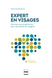 Jean-Yves Baudouin - Expert en visages - Sommes-nous programmés pour reconnaître les visages ?.