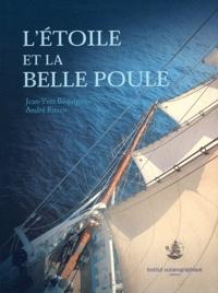 Jean-Yves Béquignon et André Rozen - L'Etoile et la Belle Poule.