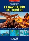 Jean-Yves Béquignon et Jean-Louis Guéry - La navigation hauturière.