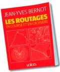 Jean-Yves Bernot - Les routages en course et en croisière.
