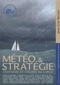 Météo et stratégie- Croisière et course au large - Jean-Yves Bernot pdf epub