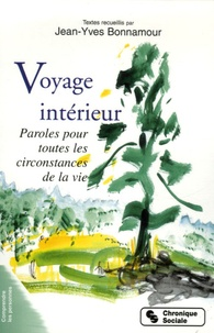 Jean-Yves Bonnamour - Voyage intérieur - Paroles pour toutes les circonstances de la vie.