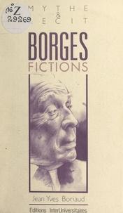 Jean-Yves Boriaud et Claude Laurens - Borges - Fictions.
