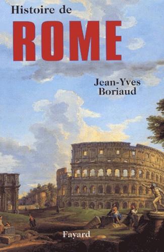 Jean-Yves Boriaud - Histoire de Rome.