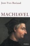 Jean-Yves Boriaud - Machiavel.