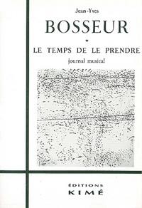 MUSIQUE CONTEMPORAINE - Jean-Yves Bosseur
