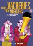 Jean-Yves Bosseur et Christian Binet - Petites vacheries entre musiciens.