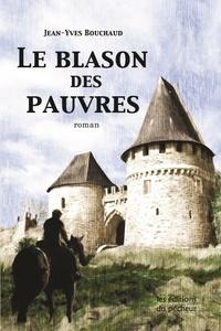Jean-Yves Bouchaud - Le blason des pauvres.