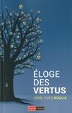 Jean-Yves Boulic - Eloge des vertus.