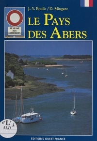 Jean-Yves Boulic et Daniel Mingant - Le pays des Abers.