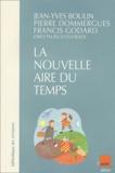Jean-Yves Boulin et  Collectif - La nouvelle aire du temps. - Réflexions et expériences de politiques temporelles en France.