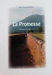 Jean-Yves Bourget - La promesse.