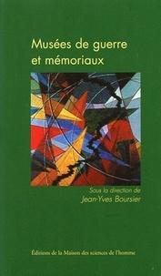 Jean-Yves Boursier - Musées de guerre et mémoriaux.