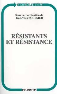 Jean-Yves Boursier - Résistants et Résistance.