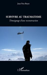 Deedr.fr Survivre au traumatisme - Témoignage d'une reconstruction Image